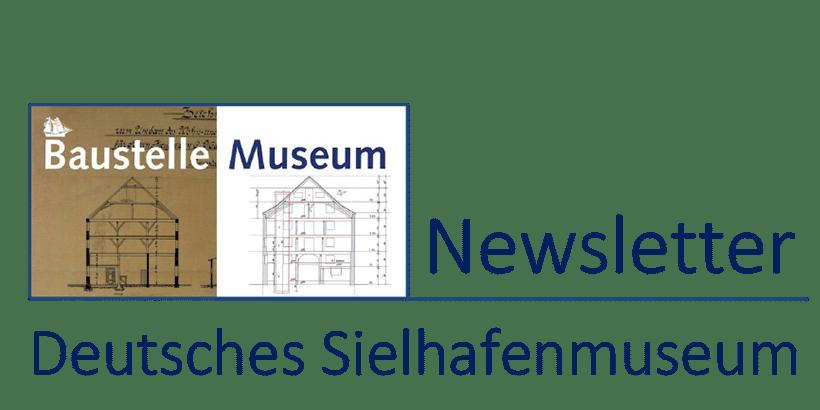 Baustelle Deutsches Sielhafenmuseum